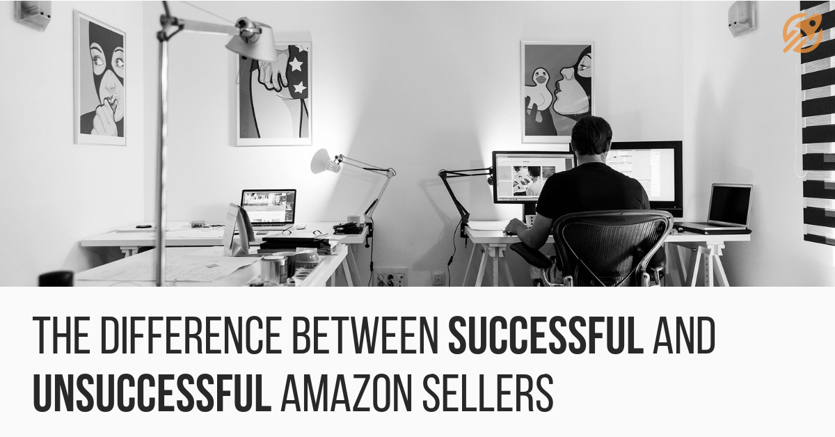 The Difference Between Successful and Unsuccessful Amazon Sellers